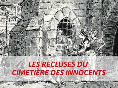 RECLUSES cimetière des Innocents