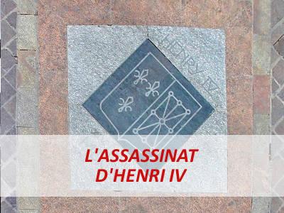 ASSASSINAT HENRI IV